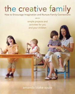 Creative Family by Amanda Blake Soule